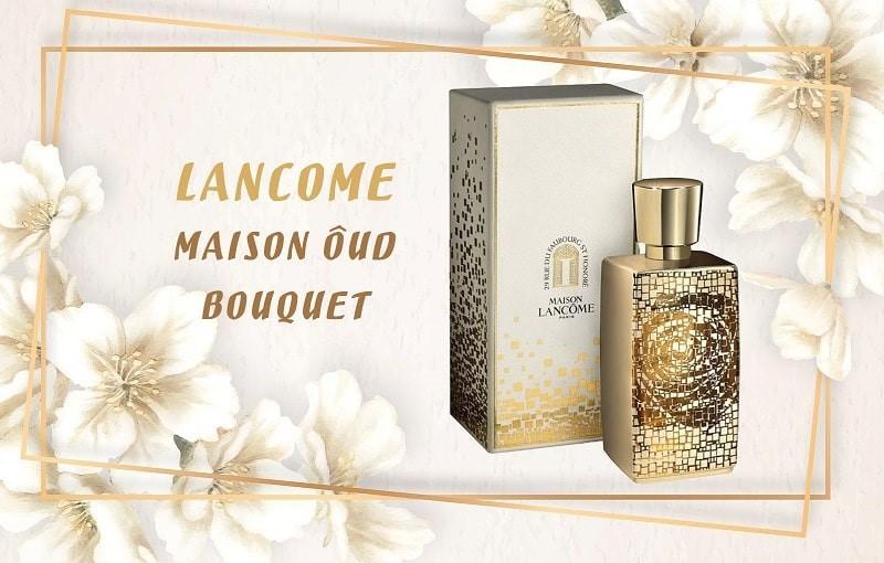 Nước hoa nữ Lancome Maison Ôud Bouquet
